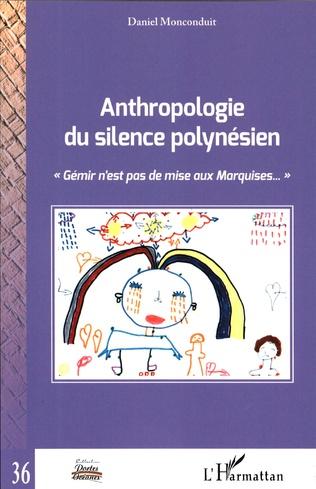 Couverture Anthropologie du silence polynésien