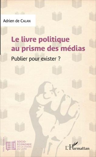Couverture Le livre politique au prisme des médias