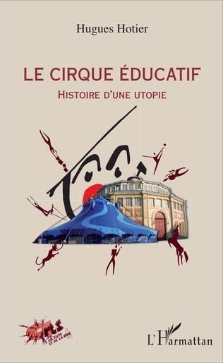 Couverture Le cirque éducatif