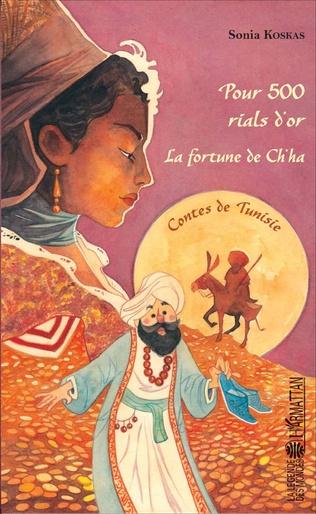 Couverture Pour 500 rials d'or - La fortune de Ch'ha