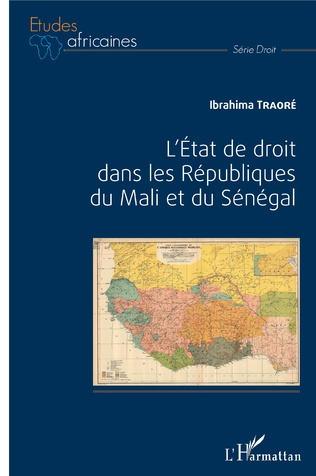 Couverture L'Etat de droit dans les Républiques du Mali et du Sénégal