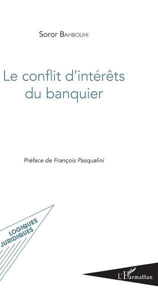 Couverture Le conflit d'intérêts du banquier