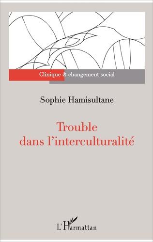 Couverture Trouble dans l'interculturalité