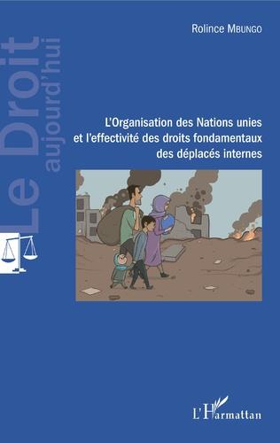 Couverture L'Organisation des Nations unies et l'effectivité des droits fondamentaux des déplacés internes