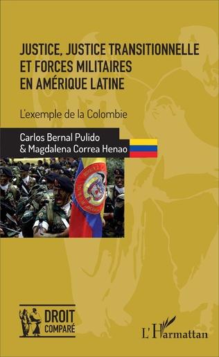 Couverture Justice, justice transitionnelle et forces militaires en Amérique latine