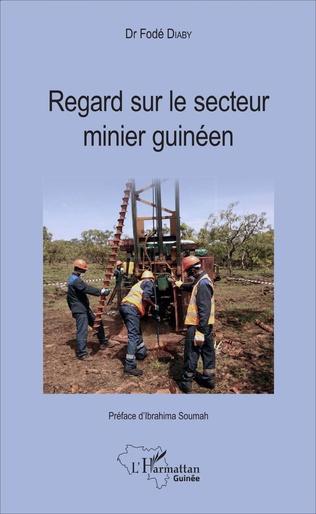 Couverture Regard sur le secteur minier guinéen