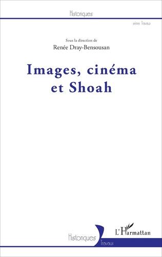Couverture Images, cinéma et Shoah