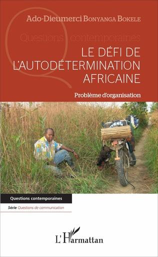 Couverture Le défi de l'autodétermination africaine