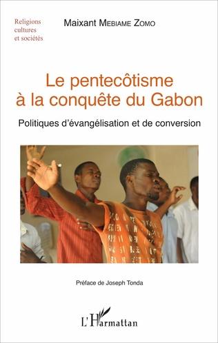 Couverture Le pentecôtisme à la conquête du Gabon
