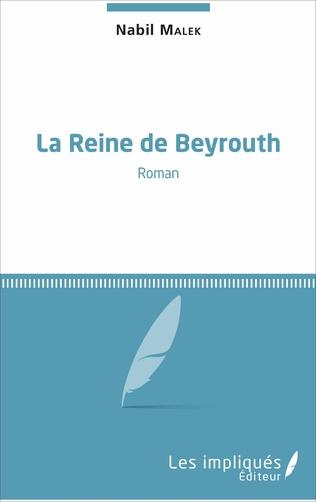 Couverture La reine de Beyrouth