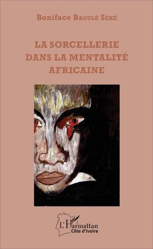 Couverture La sorcellerie dans la mentalité africaine