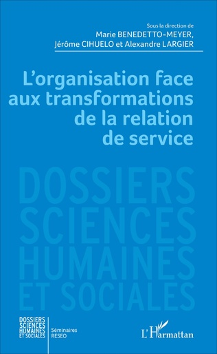 Couverture L'organisation face aux transformations de la relation de service