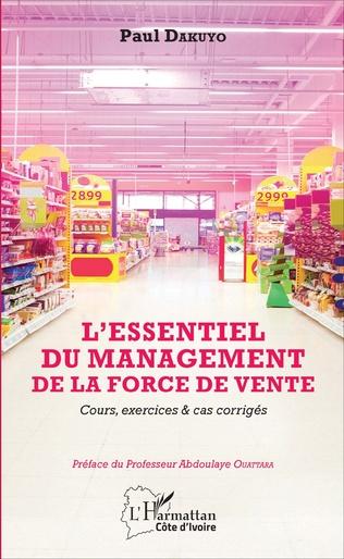 Couverture L'ESSENTIEL DU MANAGEMENT DE LA FORCE DE VENTE