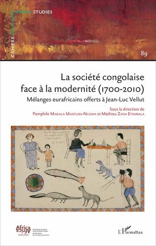 Couverture La Société congolaise face à la modernité 1700-2010 N°89