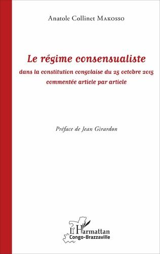 Couverture Le régime consensualiste dans la constitution congolaise du 25 octobre 2015