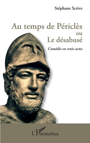 Couverture Au temps de Périclès ou Le désabusé