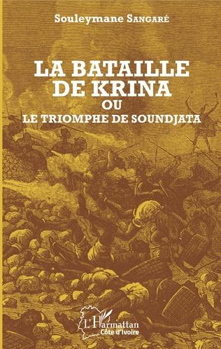 Couverture La bataille de Krina où le triomphe de Soundjata