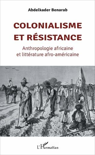 Couverture Colonialisme et résistance
