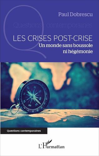 Couverture Les crises post-crise
