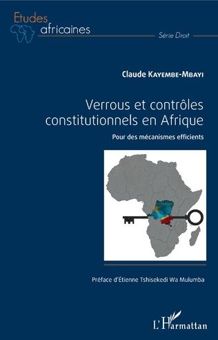 Couverture Verrous et contrôles constitutionnels en Afrique