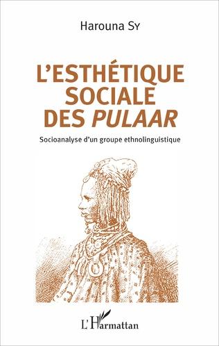 Couverture L'esthétique sociale des Pulaar