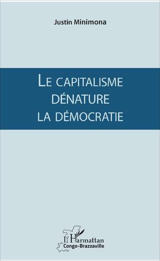 Couverture Le capitalisme dénature la démocratie
