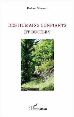 Couverture Des humains confiants et dociles