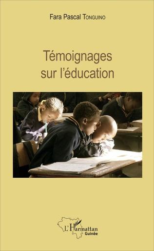 Couverture Témoignages sur l'éducation