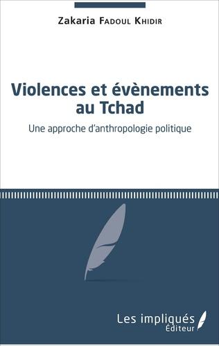 Couverture Violences et évènements au Tchad