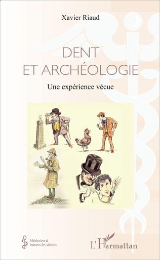 Couverture Dent et archéologie
