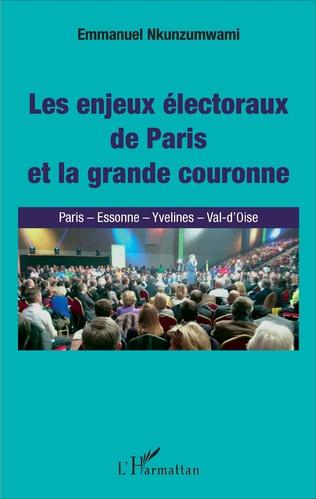 Couverture Les Enjeux électoraux de Paris et la grande couronne