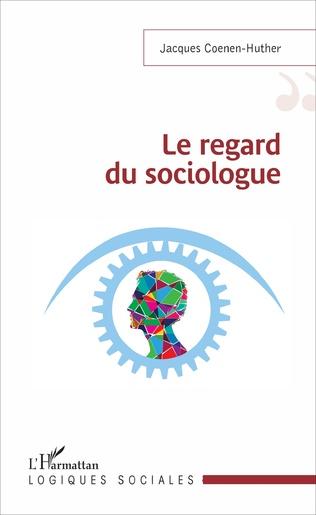Couverture Le regard du sociologue