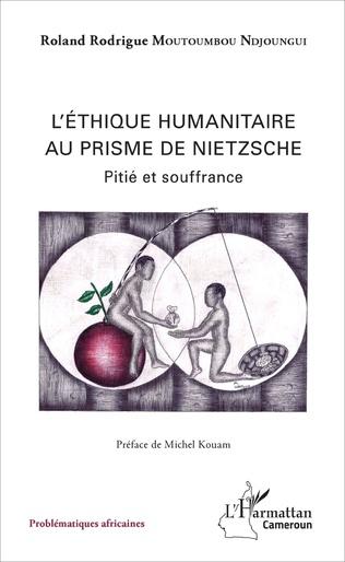 Couverture L'Ethique humanitaire au prisme de Nietzsche