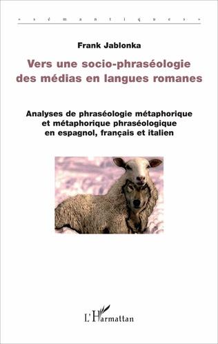 Couverture Vers une socio-phraséologie des médias en langues romanes