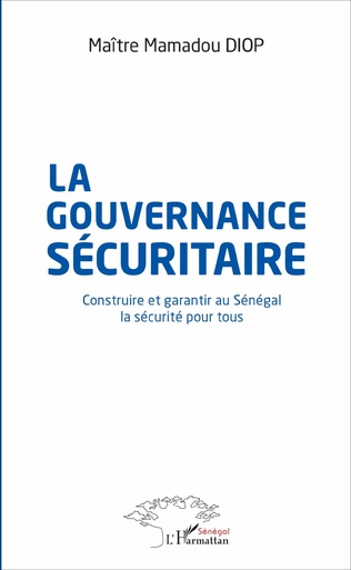 Couverture La gouvernance sécuritaire