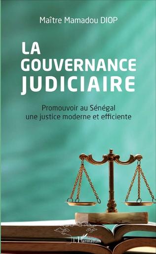 Couverture La gouvernance judiciaire