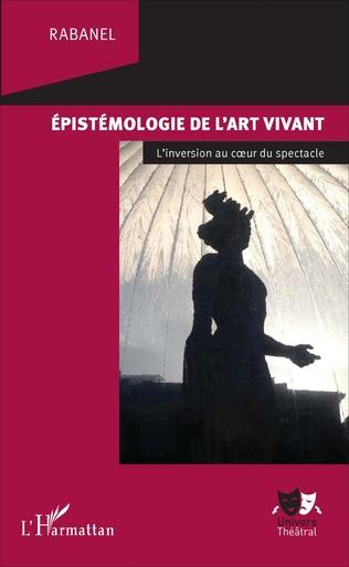 Couverture Epistémologie de l'art vivant