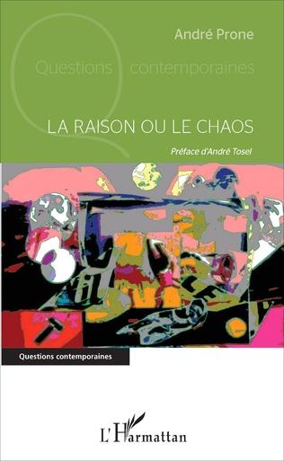 Couverture La raison ou le chaos
