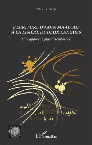 Couverture L'écriture d'Amin Maalouf à la lisière de deux langues