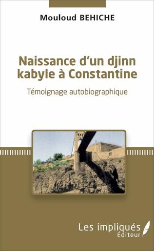 Couverture Naissance d'un djinn kabyle à Constantine