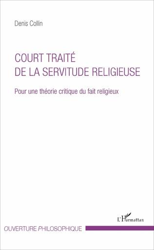 Couverture Court traité de la servitude religieuse