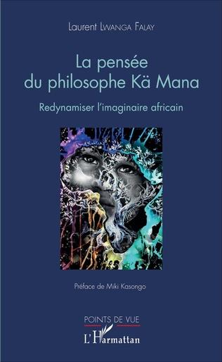Couverture La pensée du philosophe Kä Mana