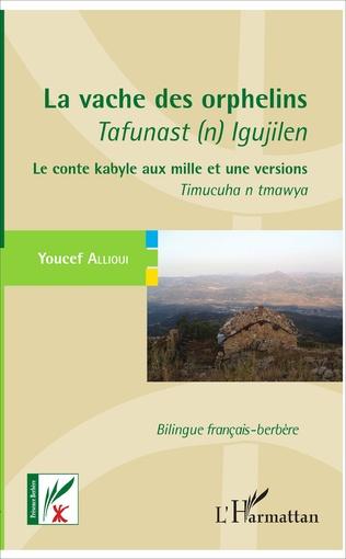 Couverture La vache des orphelins - Tafunast (n) Igujilen