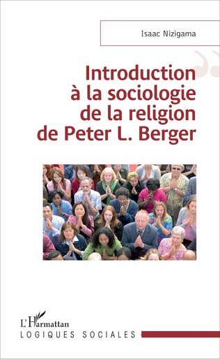 Couverture Introduction à la sociologie de la religion de Peter L. Berger