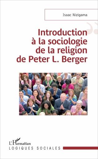 Couverture Introduction à la sociologie de la religion de Peter L. Berger