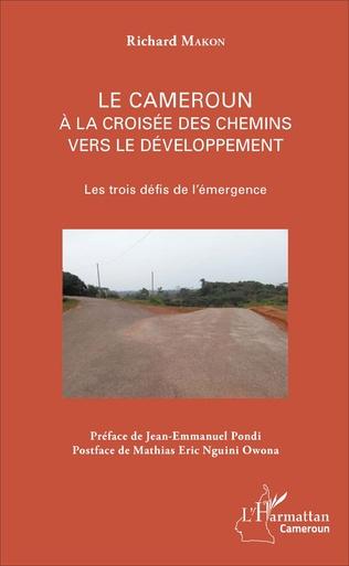 Couverture Le Cameroun à la croisée des chemins vers le développement