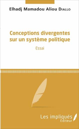 Couverture Conceptions divergentes sur un système politique