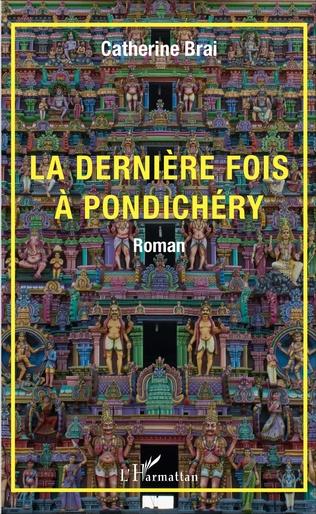 Couverture La dernière fois à Pondichéry
