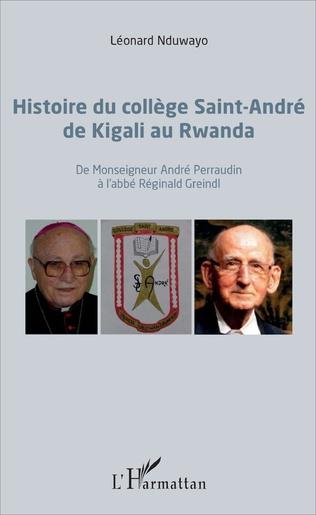 Couverture Histoire du collège Saint-André de Kigali au Rwanda