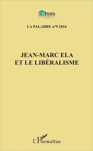 Couverture Jean-Marc Ela et le libéralisme La Palabre 9
